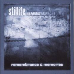 Stillife - Remembrance & Memories
