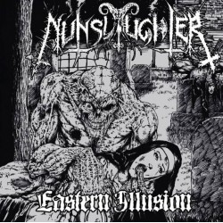 NunSlaughter - Eastern Illusion
