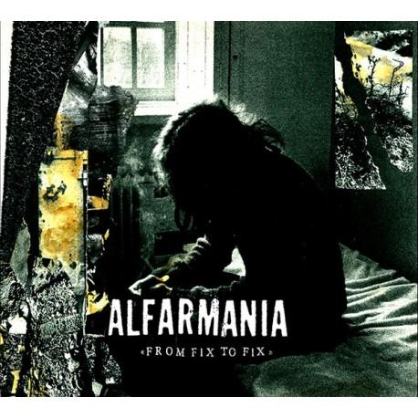 Alfarmania – From Fix To Fix