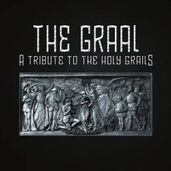 THE GRAAL – A tribute to the Holy Grails + Libro (El Grial por Xavier Coadic)