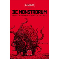 De Monstrorum, Bestias y Sombras de Enrique Alcatena