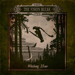 The Vision Bleak - Witching Hour