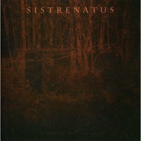 Sistrenatus - Sensitive Disturbance