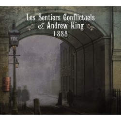 Les Sentiers Conflictuels & Andrew King - 1888
