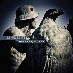 Auswalht - Dura Lex, Sed Lex