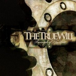 The True Will - Triumph Of The Past