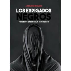 Los Espigados Negros, todos los casos en un único libro - Luis Navas Delgado
