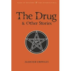 The Drug and Other Stories - Aleister Crowley