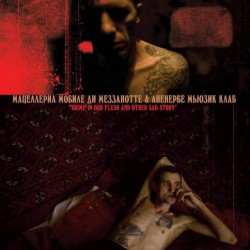 Macelleria Mobile Di Mezzanotte & Anenerbe Music - Crime In Our Flesh And Other Sad Story