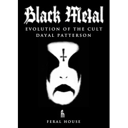 "Dayal Patterson ""Black Metal: Evolution of the Cult"""