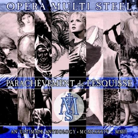 Opera Multi Steel – Parachevement De L´esquisse