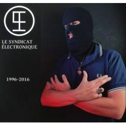 Le Syndicat Électronique – 1996-2016