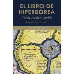 EL LIBRO DE HIPERBÓREA - Clark Ashton Smith