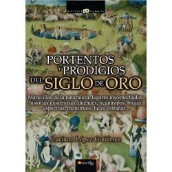 Portentos y prodigios del Siglo de Oro por Luciano López Gutiérrez