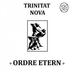 Ordre Etern – Trinitat Nova