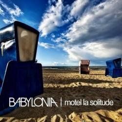 Babylonia - Motel la solitude