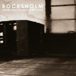 Bocksholm - Caged Inside The Beast Of The Forge