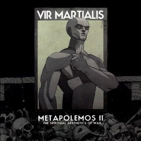 VIR MARTIALIS -Metapolemos [ The Metaphysics of War ]