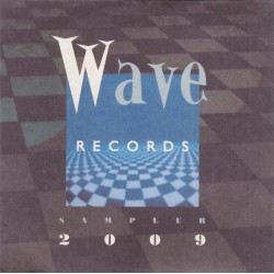 Wave Records Sampler 2009