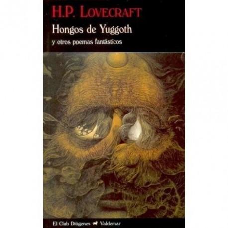 Hongos de Yuggoth y otros poemas fantásticos por H. P. Lovecraft
