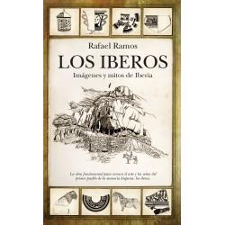 Los Iberos. Imágenes y mitos de Iberia - Rafael Ramos