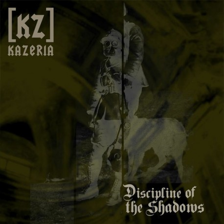 Kazeria [KZ] -Discipline Of The Shadows