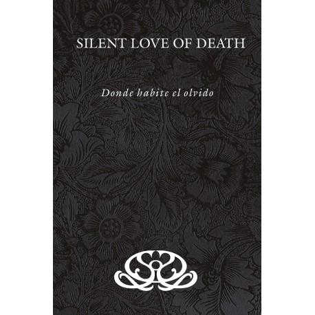 Silent Love of Death - Donde habite el olvido