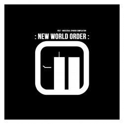 New World Order - Post - Industrial Spanish Compilation