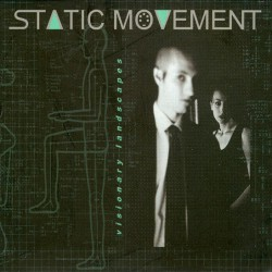 Static Movement – Visionary Landscapes