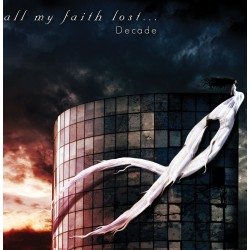 All My Faith Lost - Decade