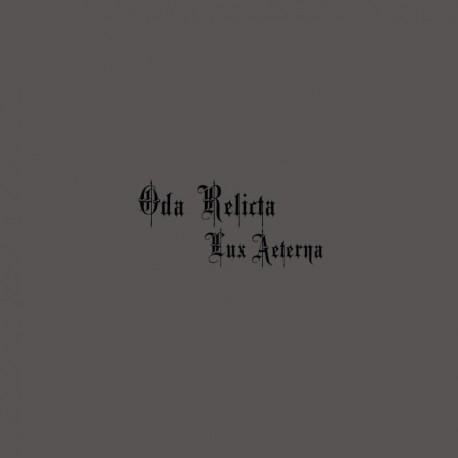 Oda Relicta –Lux Aeterna