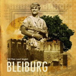 Bleiburg – Till The Last Night