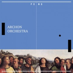 Archon Orchestra ‎– Pong