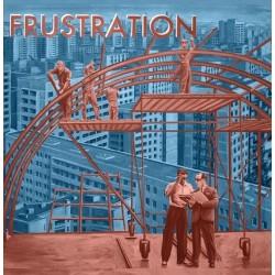 Frustration – Uncivilized