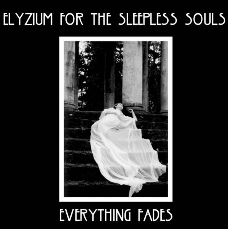 Elyzium For The Sleepless Souls – Everything Fades (Vinyl, LP, White)