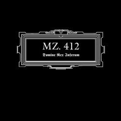 MZ. 412 – Domine Rex Inferum