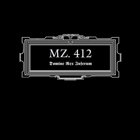 MZ. 412 –Domine Rex Inferum