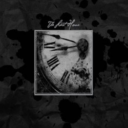 The Last Hour - The Last Hour