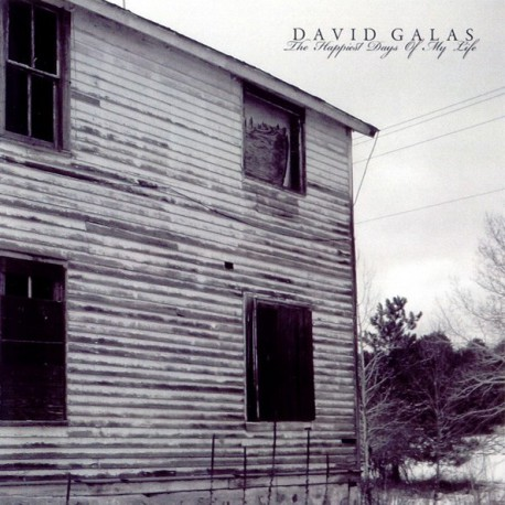 David Galas –The Happiest Days Of My Life
