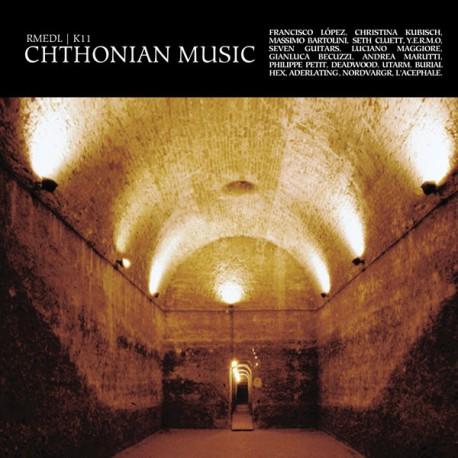 RMEDL / K11 –Chthonian Music