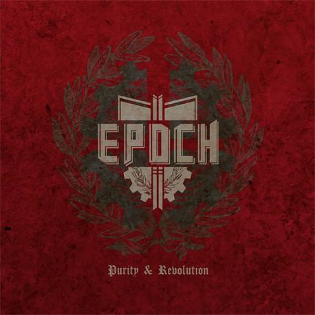Epoch – Purity & Revolution