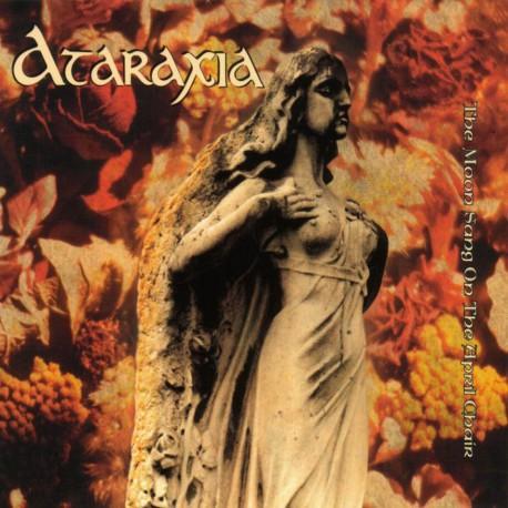 Ataraxia – The Moon Sang On The April Chair
