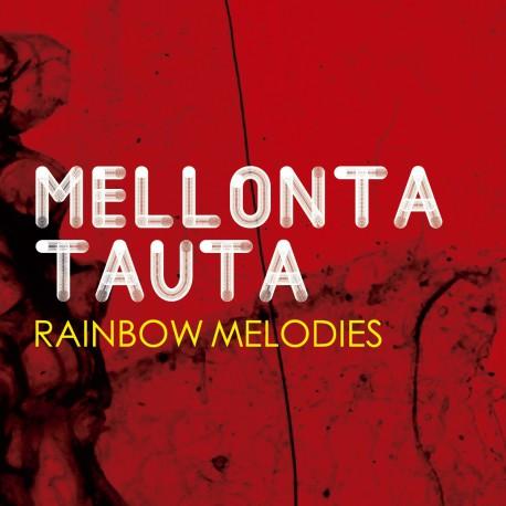 Mellonta Tauta – Rainbow Melodies
