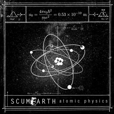 Scumearth – Atomic Physics