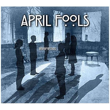 April Fools – Everybody Talks