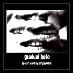 Gradual Hate & Kenji Siratori - Spoken Word
