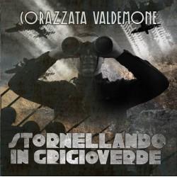 Corazzata Valdemone - Stornellando In Grigioverde