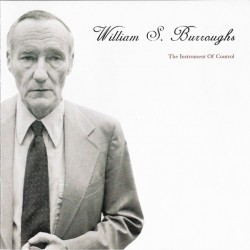 William S. Burroughs ‎– The Instrument Of Control