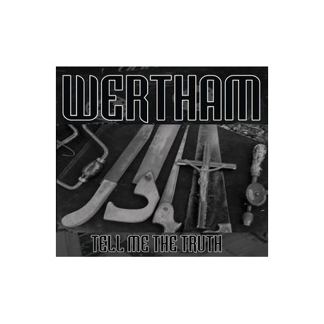 Wertham - Tell Me The Truth