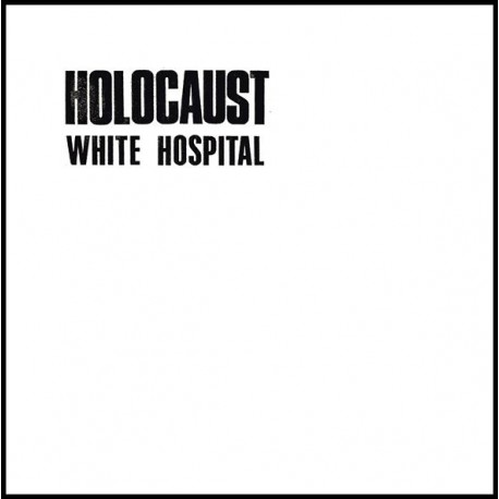 White Hospital - Holocaust
